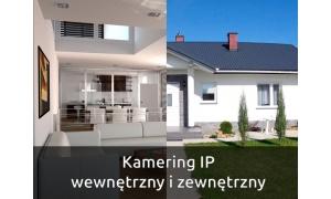 Zestaw kamering IP wewnętrzny i zewnętrzny